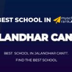 Best School in Jalandhar Cantt 2021