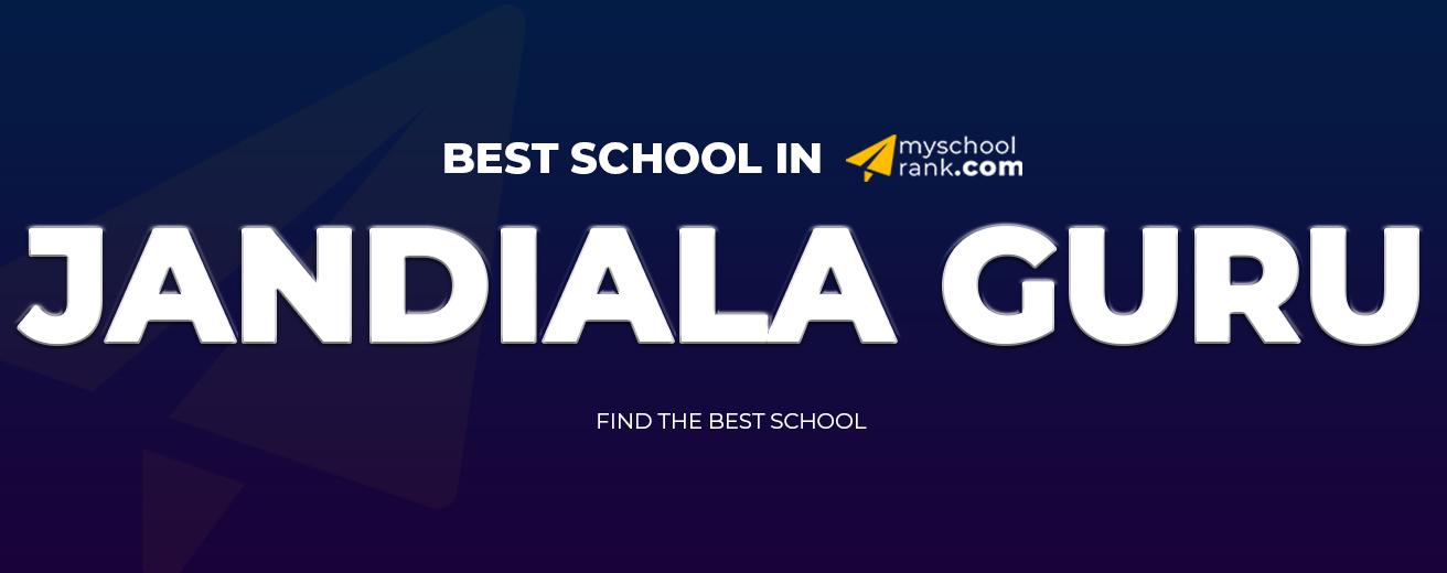 Best School in Jandiala Guru 2021