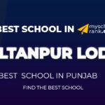 Best School in Sultanpur Lodhi 2021-22