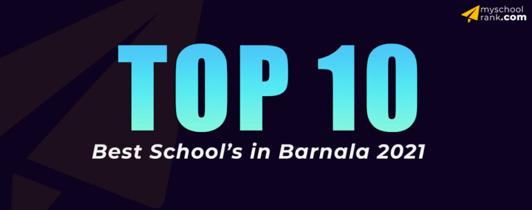 top 10 barnala my school rank