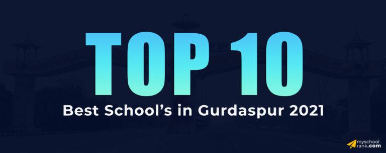 top 10 gurdaspur my school rank