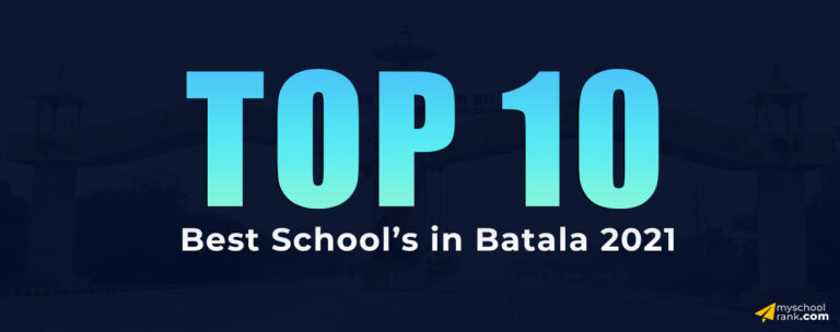 top 10 school in batala my school rank