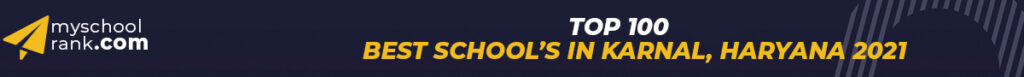 Top 100 Best School in Karnal 2021